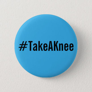 #TakeAKnee, texto negro intrépido en el botón azul