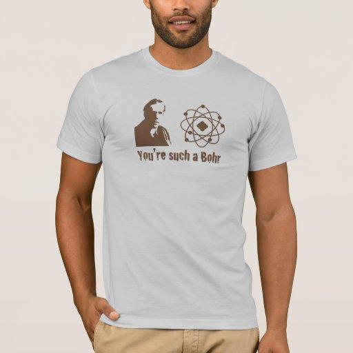 Tal Bohr Camiseta