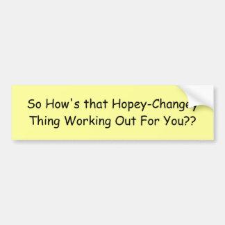 Tan cómo está esa cosa de Hopey-Changey que resuel Pegatina Para Coche
