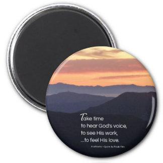 Tarde el tiempo para oír… cita inspirada imán redondo 5 cm