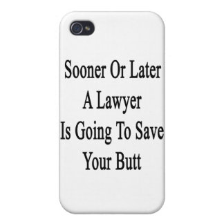 Tarde o temprano un abogado va a ahorrar su pero iPhone 4 carcasa