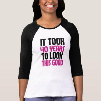 Tardó 40 años para mirar esto bueno camiseta