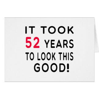 Tardó 52 años de diseños del cumpleaños tarjeta de felicitación