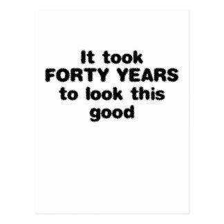 Tardó cuarenta años para mirar esto bueno postal