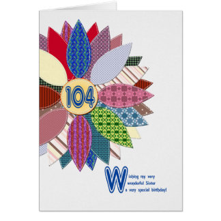 Tarjeta 104o cumpleaños para la hermana, flor cosida