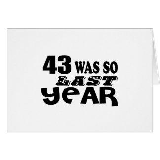 Tarjeta 43 estaban tan así que el año pasado los diseños