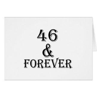Tarjeta 46 y para siempre diseños del cumpleaños