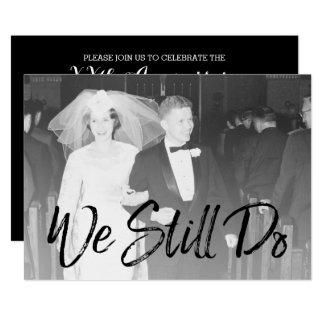 Tarjeta 50.o Aniversario y foto de boda - todavía hacemos