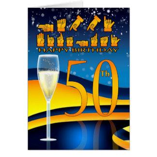 Tarjeta 50.o Cumpleaños Greetin de la lengua sorda del