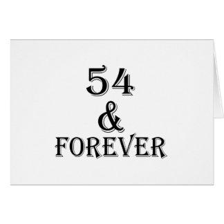 Tarjeta 54 y para siempre diseños del cumpleaños
