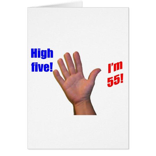 Tarjeta ¡55 altos cinco!