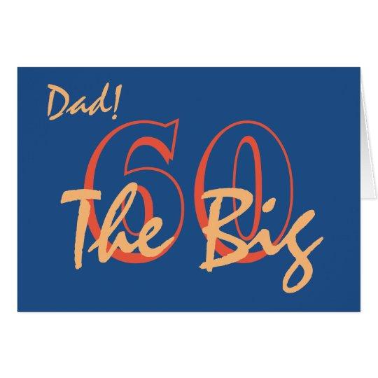 Tarjeta 60.o Cumpleaños para el papá, texto anaranjado en