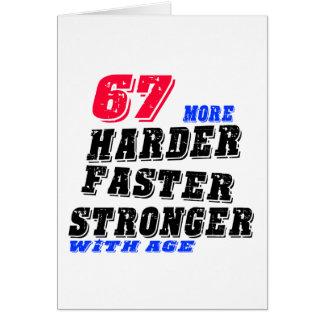Tarjeta 67 más fuertes más rápidos más duros con edad