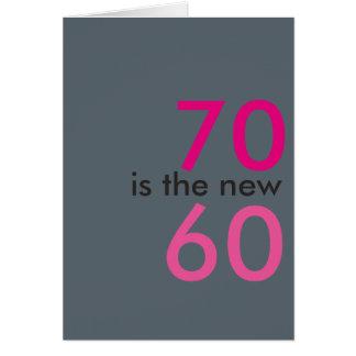 Tarjeta 70 es los nuevos 60, hoo-rayo para el 70.o