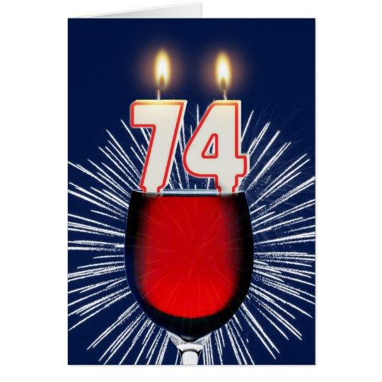 Tarjeta 74.o Cumpleaños con el vino y las velas