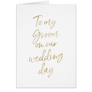 Tarjeta A mi novio en nuestro oro elegante del boda el |