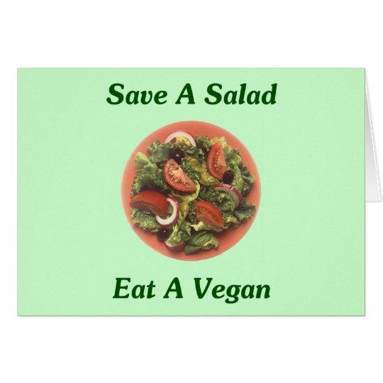 Tarjeta Ahorre una ensalada, coma a un vegano