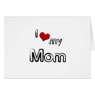 Tarjeta amo a mi mamá