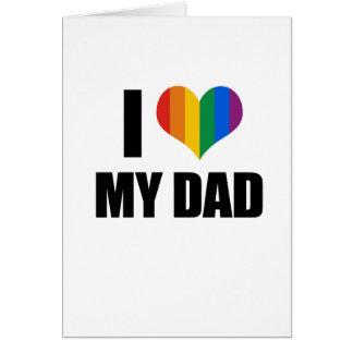 Tarjeta Amo a mi papá gay