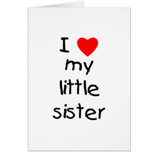 Tarjeta Amo a mi pequeña hermana