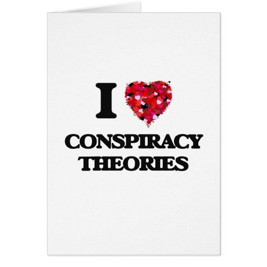 Tarjeta Amo teorías de conspiración