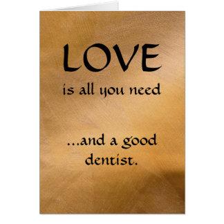 Tarjeta Amor y un buen dentista