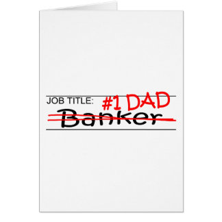 Tarjeta Banquero del papá del trabajo