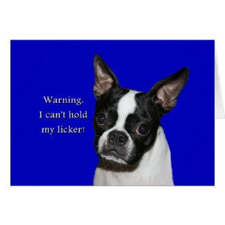 Tarjeta Boston Terrier:  No puede llevar a cabo su licker