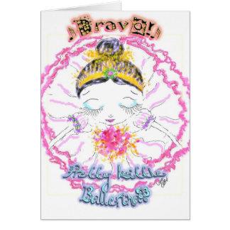 Tarjeta ¡Bravo! para las bailarinas jovenes