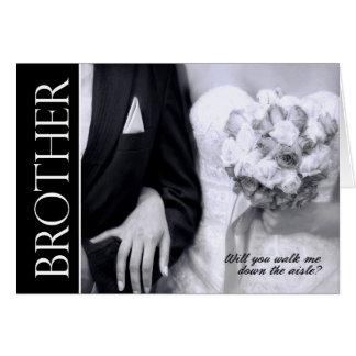 Tarjeta Brother - usted caminará yo traga el boda del