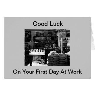 Tarjeta Buena suerte en su primer día en el trabajo