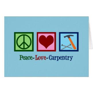 Tarjeta Carpintería del amor de la paz