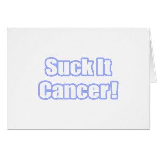 Tarjeta ¡Chúpelo cáncer!