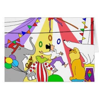 Tarjeta ¡Circo, circo! ¡Feliz cumpleaños!