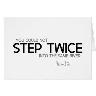 Tarjeta CITAS: Heraclitus: Paso dos veces, el mismo río