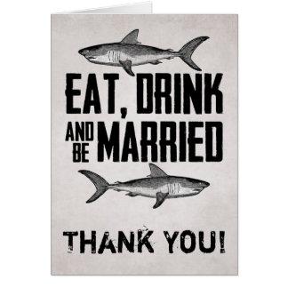 Tarjeta Coma la bebida y sea tiburón casado que el boda le
