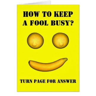 Tarjeta Cómo mantener a un tonto ocupado