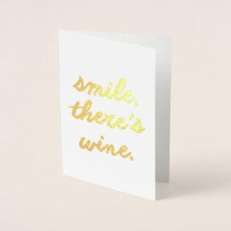 Tarjeta Con Relieve Metalizado La sonrisa allí es vino