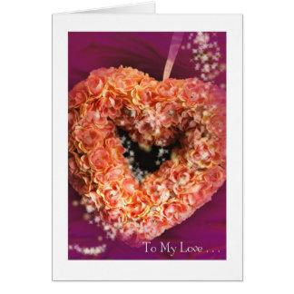 Tarjeta Corazón del el día de San Valentín: A mi amor #4