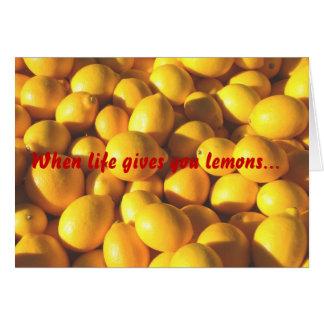 Tarjeta Cuando la vida le da los limones…