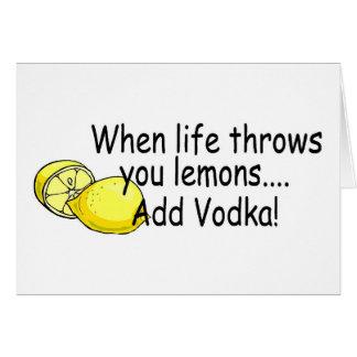 Tarjeta Cuando la vida le lanza los limones añaden la