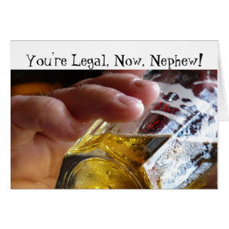 Tarjeta Cumpleaños, sobrino, legal, 21. Cerveza en vidrio
