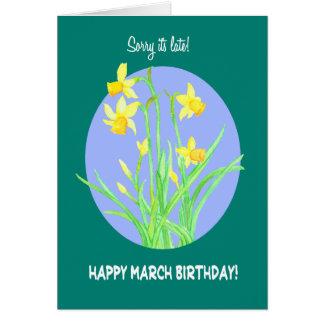 Tarjeta Cumpleaños tardío de marzo de los narcisos bonitos