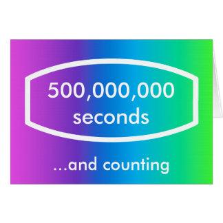 tarjeta de 500.000.000 segundos (15 años + 10 mese