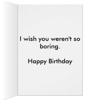 Tarjeta de cumpleaños aburrida divertida del amigo