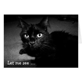 Tarjeta de cumpleaños con el gato: Déjeme ver…