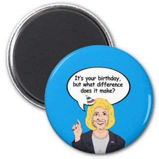 Tarjeta de cumpleaños de Hillary - qué diferencia Imán