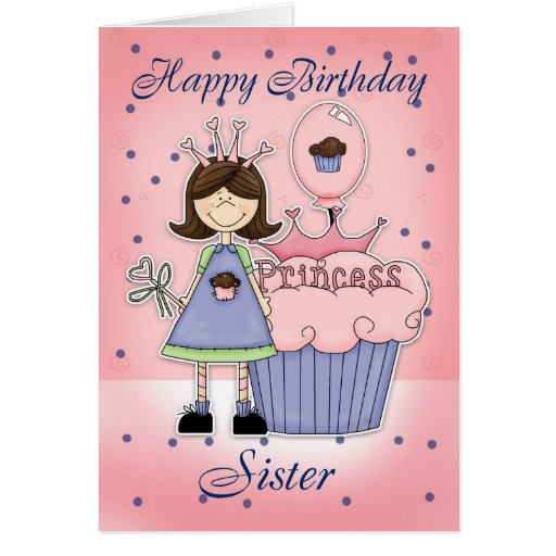 Tarjeta de cumpleaños de la hermana - princesa de