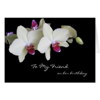 Tarjeta de cumpleaños del amigo ,, Orquídeas