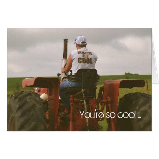 Tarjeta de cumpleaños del tractor: Usted es tan